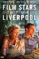 Nonton Streaming Download Drama Film Stars Don't Die in Liverpool (2017) Subtitle Indonesia