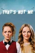 Nonton Streaming Download Drama That's Not Me (2017) Subtitle Indonesia