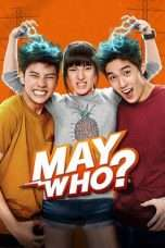 Nonton Streaming Download Drama Nonton May Who? (2015) Sub Indo jf Subtitle Indonesia