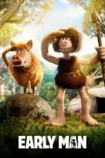 Nonton Streaming Download Drama Early Man (2018) Subtitle Indonesia