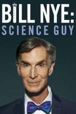 Nonton Streaming Download Drama Bill Nye: Science Guy (2017) Subtitle Indonesia