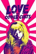 Nonton Streaming Download Drama Love And Other Cults (2017) Subtitle Indonesia