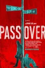Nonton Streaming Download Drama Pass Over (2018) jf Subtitle Indonesia