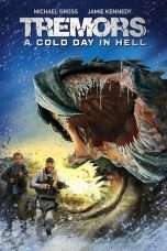 Nonton Streaming Download Drama Tremors: A Cold Day in Hell (2018) Subtitle Indonesia