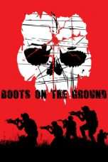 Nonton Streaming Download Drama Boots on the Ground (2017) Subtitle Indonesia