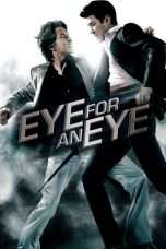 Nonton Streaming Download Drama Eye For An Eye (2008) jf Subtitle Indonesia
