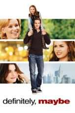 Nonton Streaming Download Drama Definitely, Maybe (2008) Subtitle Indonesia