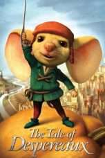 Nonton Streaming Download Drama The Tale of Despereaux (2008) jf Subtitle Indonesia