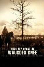 Nonton Streaming Download Drama Bury My Heart At Wounded Knee (2007) Subtitle Indonesia