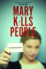 Nonton Streaming Download Drama Mary Kills People Season 02 (2018) Subtitle Indonesia