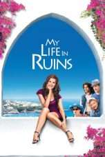 Nonton Streaming Download Drama My Life in Ruins (2009) Subtitle Indonesia