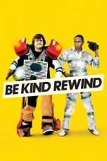 Nonton Streaming Download Drama Be Kind Rewind (2008) jf Subtitle Indonesia