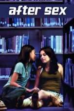Nonton Streaming Download Drama After Sex (The Sex Film) (2007) Subtitle Indonesia