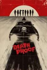 Nonton Streaming Download Drama Death Proof (2007) Subtitle Indonesia