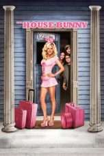 Nonton Streaming Download Drama The House Bunny (2008) jf Subtitle Indonesia