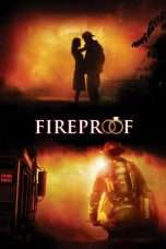 Nonton Streaming Download Drama Fireproof (2008) Subtitle Indonesia