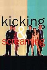 Nonton Streaming Download Drama Kicking and Screaming (1995) Subtitle Indonesia