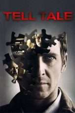 Nonton Streaming Download Drama Tell-Tale (2009) Subtitle Indonesia