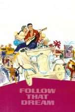 Nonton Streaming Download Drama Follow That Dream (1962) jf Subtitle Indonesia