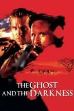 Nonton Streaming Download Drama The Ghost and the Darkness (1996) Subtitle Indonesia