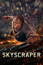 Nonton Streaming Download Drama Skyscraper (2018) jf Subtitle Indonesia