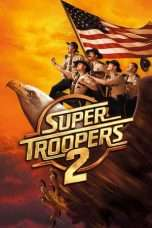 Nonton Streaming Download Drama Super Troopers 2 (2018) jf Subtitle Indonesia