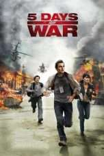Nonton Streaming Download Drama 5 Days of War (2011) Subtitle Indonesia