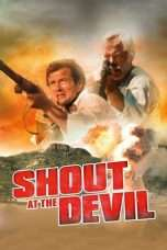 Nonton Streaming Download Drama Shout at the Devil (1976) Subtitle Indonesia