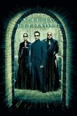 Nonton Streaming Download Drama The Matrix Reloaded (2003) Subtitle Indonesia