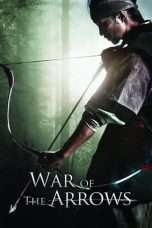 Nonton Streaming Download Drama War of the Arrows (2011) jf Subtitle Indonesia