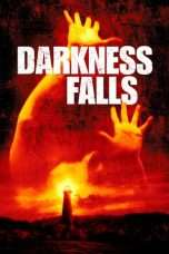 Nonton Streaming Download Drama Darkness Falls (2003) Subtitle Indonesia