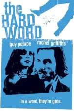 Nonton Streaming Download Drama The Hard Word (2002) Subtitle Indonesia