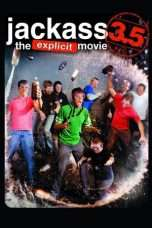 Nonton Streaming Download Drama Jackass 3.5 (2011) Subtitle Indonesia