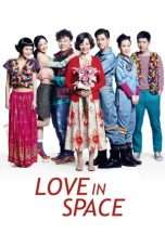 Nonton Streaming Download Drama Love in Space (2011) Subtitle Indonesia