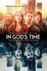 Nonton Streaming Download Drama In God's Time (2017) Subtitle Indonesia