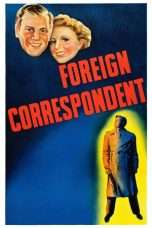 Nonton Streaming Download Drama Foreign Correspondent (1940) Subtitle Indonesia