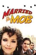 Nonton Streaming Download Drama Married to the Mob (1988) Subtitle Indonesia