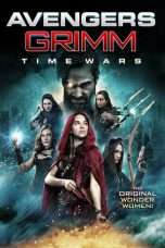 Nonton Streaming Download Drama Avengers Grimm: Time Wars (2018) Subtitle Indonesia