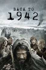 Nonton Streaming Download Drama Back to 1942 (2012) jf Subtitle Indonesia