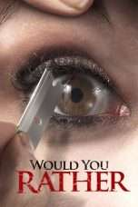 Nonton Streaming Download Drama Would You Rather (2012) jf Subtitle Indonesia