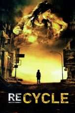 Nonton Streaming Download Drama Re-cycle (2006) Subtitle Indonesia