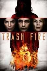 Nonton Streaming Download Drama Trash Fire (2016) Subtitle Indonesia