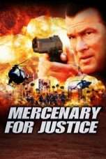 Nonton Streaming Download Drama Mercenary for Justice (2006) Subtitle Indonesia