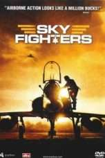 Nonton Streaming Download Drama Sky Fighters (2006) Subtitle Indonesia