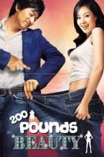 Nonton Streaming Download Drama 200 Pounds Beauty (2006) jf Subtitle Indonesia