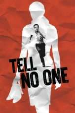 Nonton Streaming Download Drama Tell No One (2006) Subtitle Indonesia