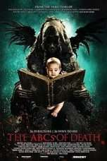 Nonton Streaming Download Drama The ABCs of Death (2013) Subtitle Indonesia