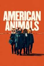 Nonton Streaming Download Drama American Animals (2018) Sub Indo abc Subtitle Indonesia
