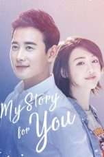 Nonton Streaming Download Drama Nonton My Story For You (2018) Sub Indo Subtitle Indonesia