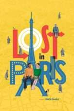 Nonton Streaming Download Drama Lost in Paris (2017) Subtitle Indonesia
